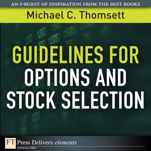 Guidelines for Options and Stock Selection