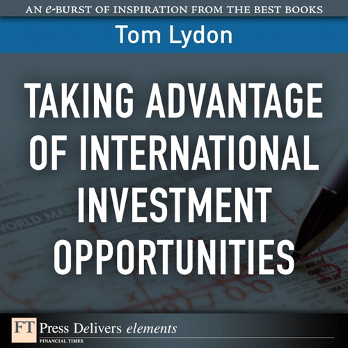 Taking Advantage of International Investment Opportunities
