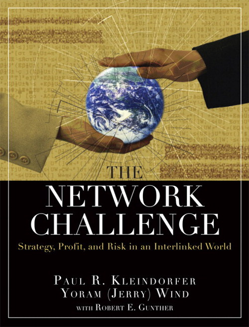 Network Challenge (paperback), The: Strategy, Profit, and Risk in an Interlinked World