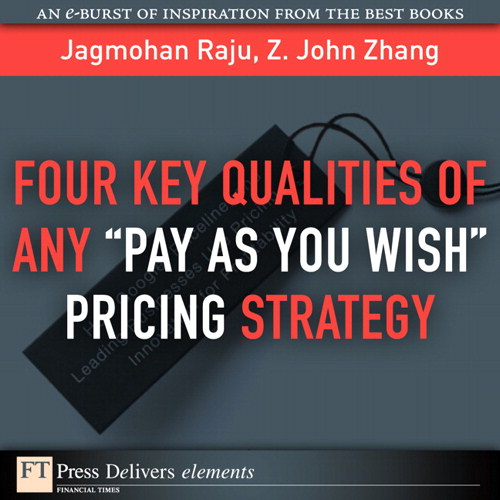 "Four Key Qualities of Any ""Pay As You Wish"" Pricing Strategy"