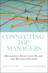 Connecting Top Managers: Developing Executive Teams for Business Success