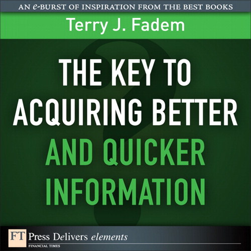 Key to Acquiring Better and Quicker Information, The