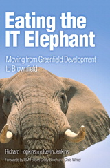 Eating the IT Elephant: Moving from Greenfield Development to Brownfield