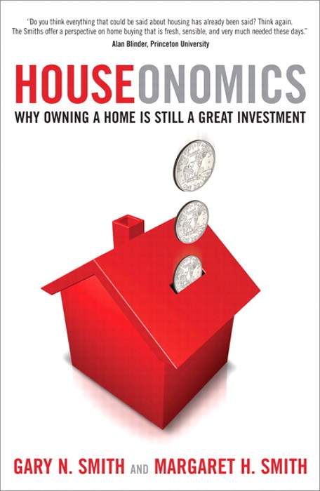 Houseonomics:  Why Owning a Home is Still a Great Investment: Why Owning a Home is Still a Great Investment