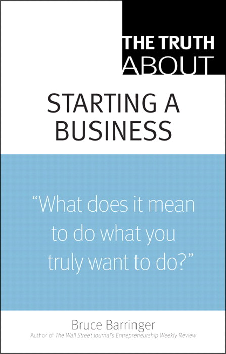 Truth About Starting a Business, The