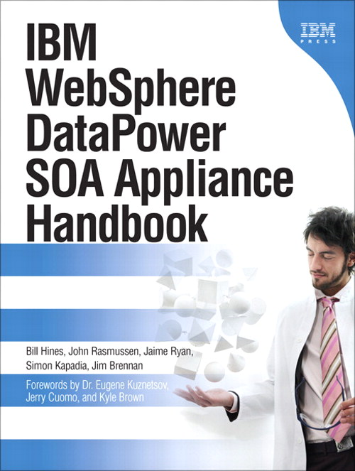 IBM WebSphere DataPower SOA Appliance Handbook