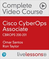 Cisco CyberOps Associate CBROPS 200-201 Complete Video Course (Video Training), 2nd Edition