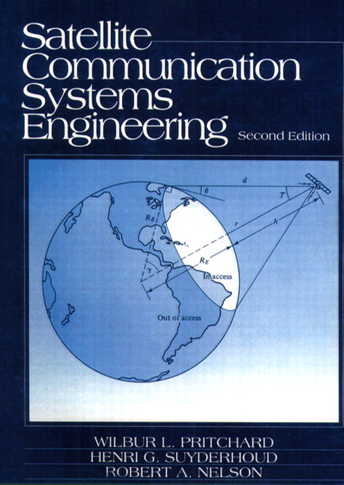 Satellite Communications Systems Engineering, 2nd Edition