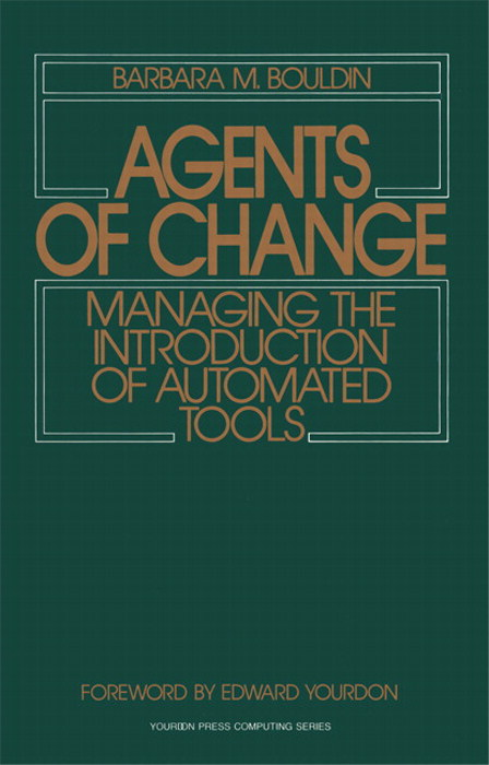 Agents of Change: Managing the Introduction of Automated Tools