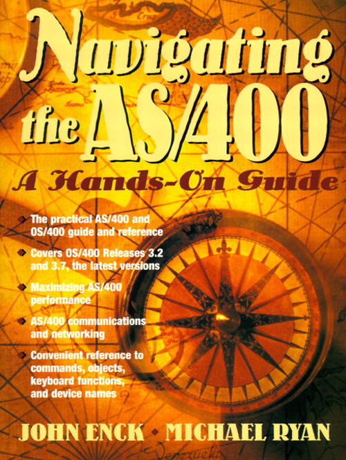 Navigating the AS/400: A Hands-On Guide, 2nd Edition