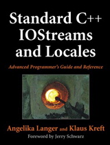 Standard C++ IOStreams and Locales: Advanced Programmer's Guide and Reference