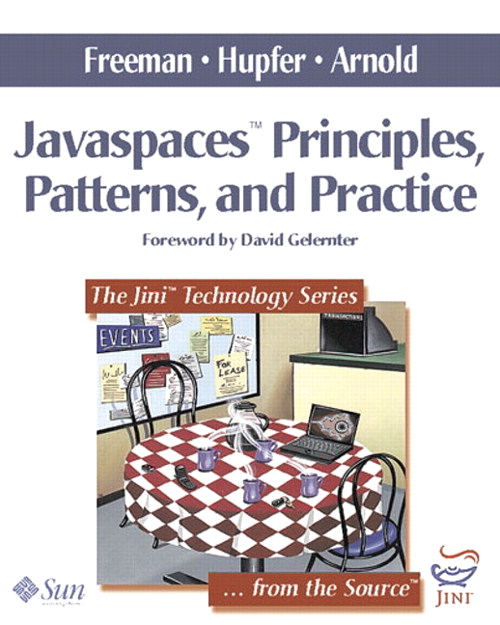 JavaSpaces™ Principles, Patterns, and Practice