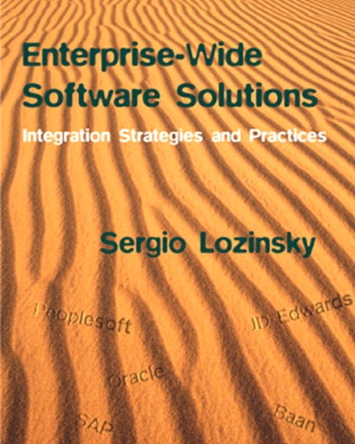 Enterprise-Wide Software Solutions: Integration Strategies and Practices