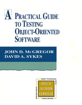 Practical Guide to Testing Object-Oriented Software, A