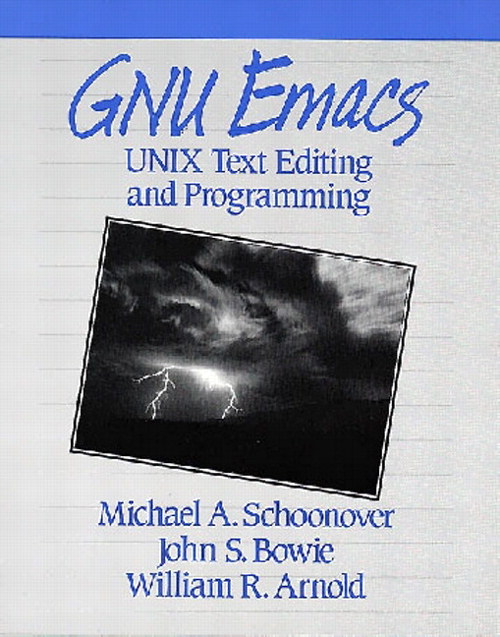 GNU Emacs: UNIX Text Editing and Programming