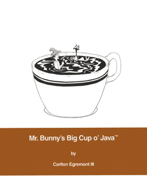 Mr. Bunny's Big Cup o' Java™
