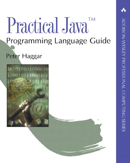 Practical Java™ Programming Language Guide