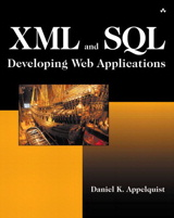 XML and SQL: Developing Web Applications