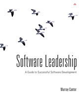 Software Leadership: A Guide to Successful Software Development