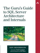 Guru's Guide to SQL Server Architecture and Internals, The