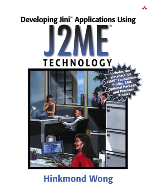 Developing Jini™ Applications Using J2ME™ Technology