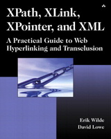 XPath, XLink, XPointer, and XML: A Practical Guide to Web Hyperlinking and Transclusion
