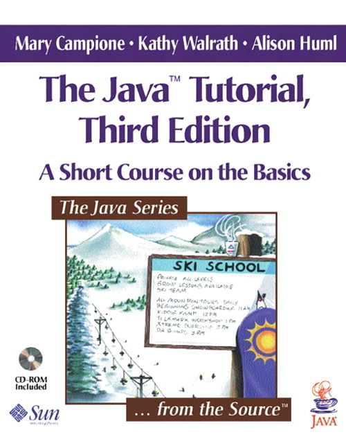 Java Tutorial, The: A Short Course on the Basics, 3rd Edition