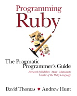 Programming Ruby: The Pragmatic Programmer's Guide