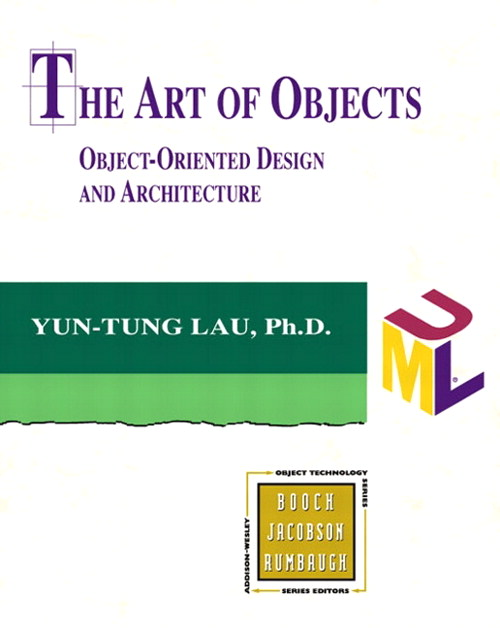 Art of Objects, The: Object-Oriented Design and Architecture