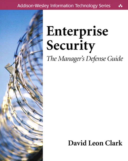 Enterprise Security: The Manager's Defense Guide