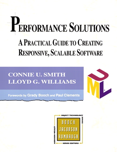 Performance Solutions: A Practical Guide to Creating Responsive, Scalable Software