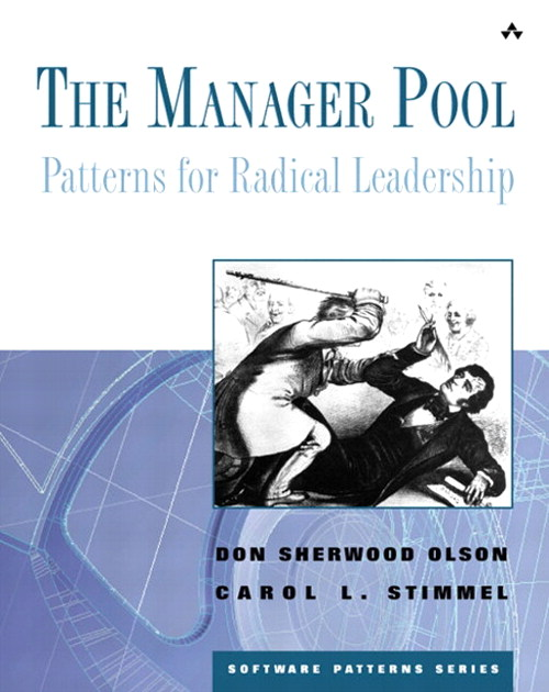 Manager Pool, The: Patterns for Radical Leadership