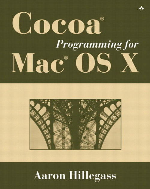 Cocoa® Programming for Mac® OS X