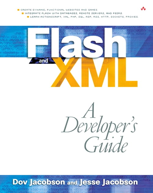 Flash and XML: A Developer's Guide