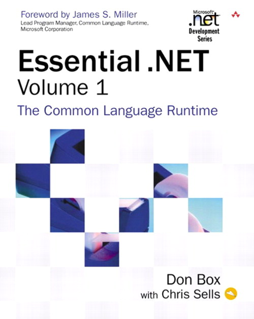 Essential .NET, Volume I: The Common Language Runtime