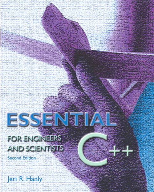 Essential C++ for Engineers and Scientists, 2nd Edition