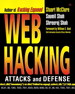 Web Hacking: Attacks and Defense