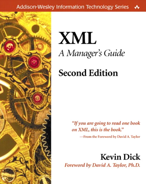 XML: A Manager's Guide, 2nd Edition