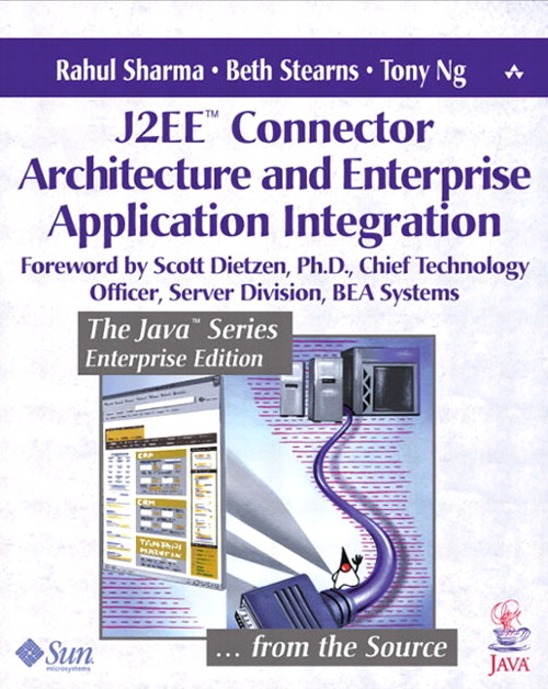 J2EE™ Connector Architecture and Enterprise Application Integration