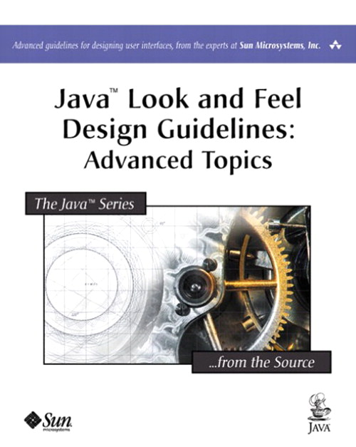 Java™ Look and Feel Design Guidelines: Advanced Topics