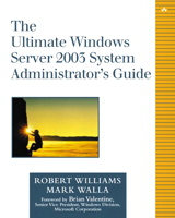 Ultimate Windows Server 2003 System Administrator's Guide, The