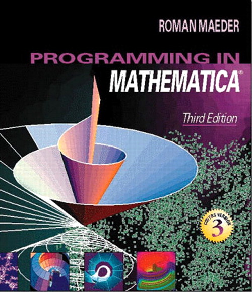Programming in Mathematica, 3rd Edition