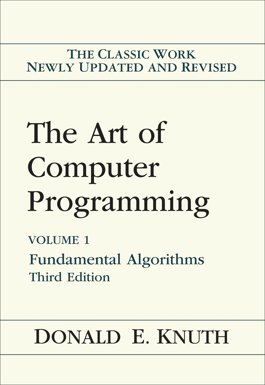 Art of Computer Programming, Volume 1: Fundamental Algorithms, 3rd Edition