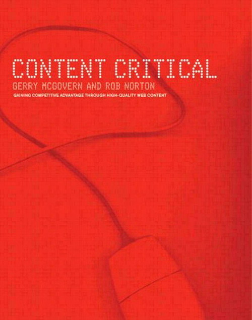 Content Critical: Gaining Competitive Advantage Through High-Quality Web Content