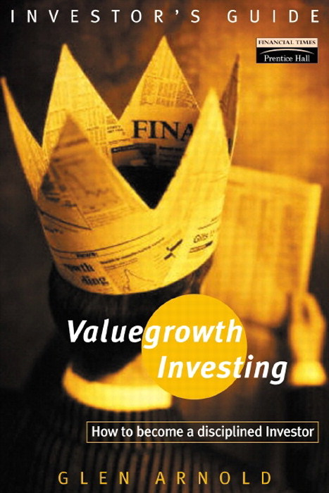 Valuegrowth Investing: Strategies for the personal Investor