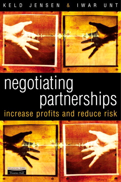 Negotiating Partnerships: Increase profits and reduce risks