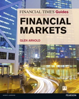 Financial Times Guide to the Financial Markets: Financial Times Guide to the Financial Markets