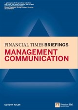 Management Communication: Financial Times Briefing eBook