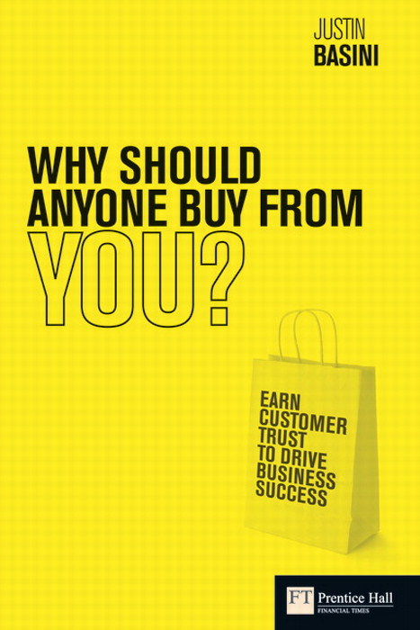 Why Should Anyone Buy from You?: Earn customer trust to drive business success