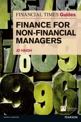 FT Guide to Finance for Non-Financial Managers: FT Guide to Finance for Non Financial Managers